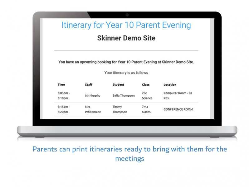 Parents can print itineraries ready to bring with them for the meetings