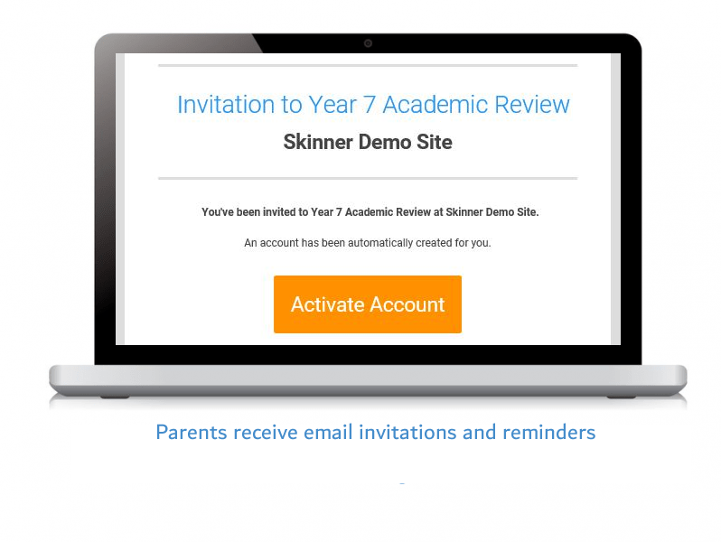 Parents receive email invitations and reminders